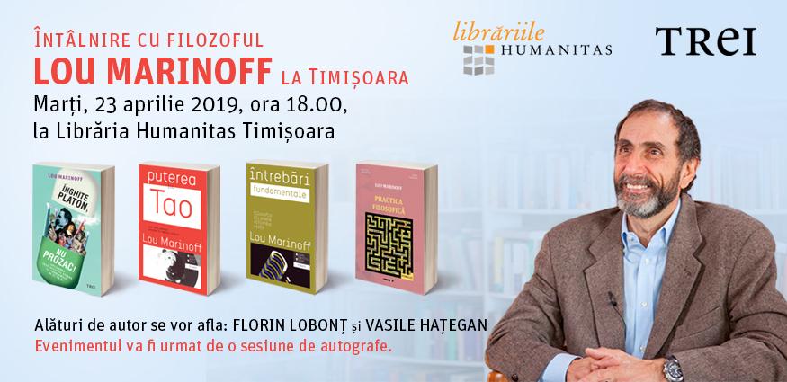 Lou Marinoff – un filosof american vine la Timișoara