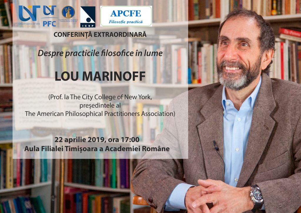 Eveniment la Academia Română – filiala Timișoara. Invitat Lou Marinoff, filosof și practician american.